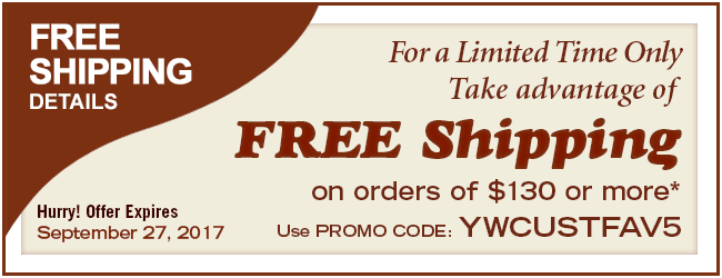 Use promo code YWCUSTFAV5 to receive FREE shipping on orders over $130*